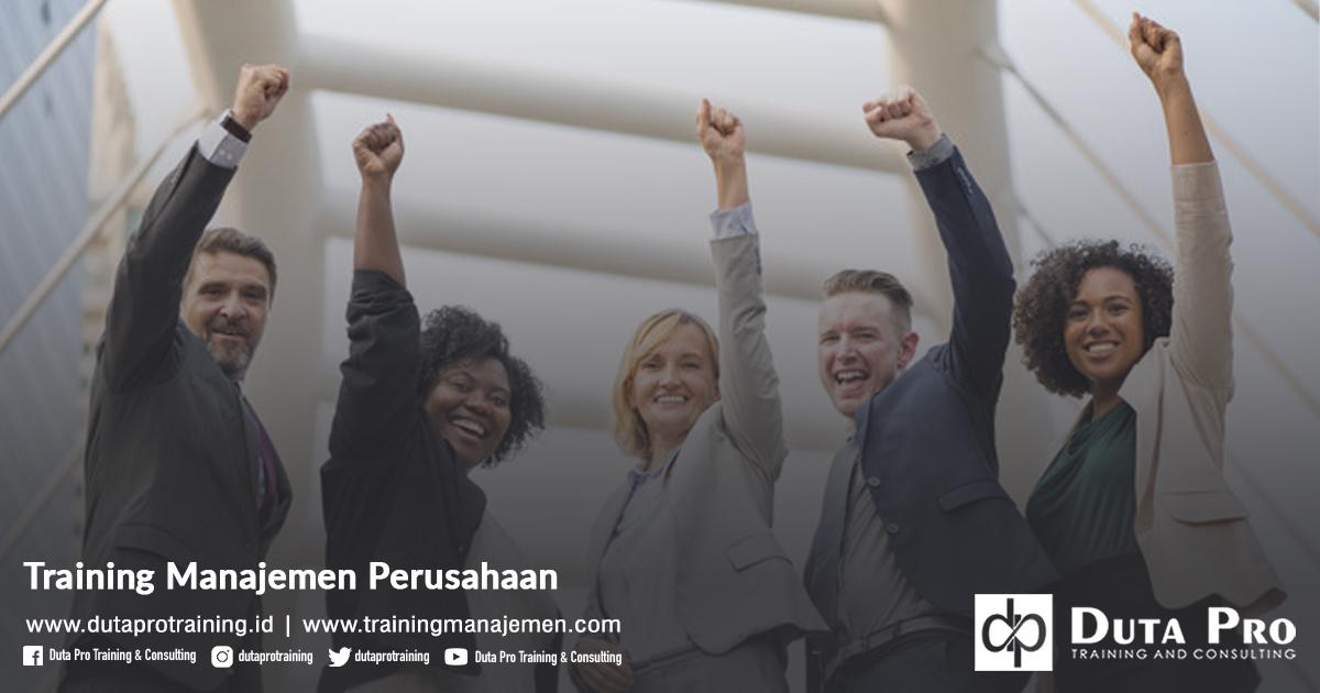 Training Manajemen Perusahaan Pelatihan Jakarta, Bandung, Jogja, Surabaya, Bali, Lombok, Kalimantan Duta Pro Training Manajemen